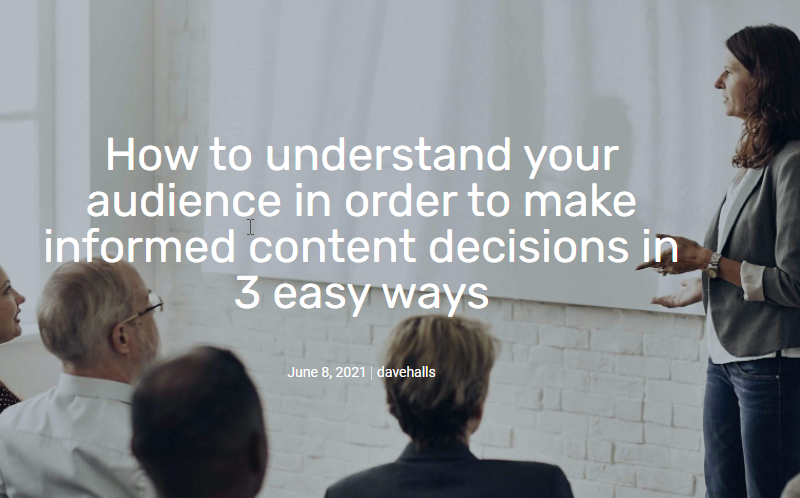 How to understand your audience